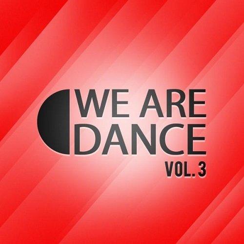 VA - We Are Dance Vol. 3 (2015)