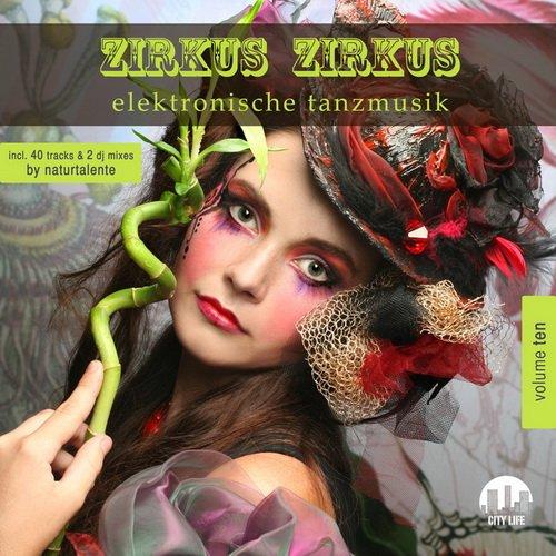 VA - Zirkus Zirkus, Vol. 10 Elektronische Tanzmusik (2015)