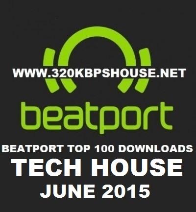 Beatport top 100 tech house june 2015 320kbpshouse net for Beatport classic tech house