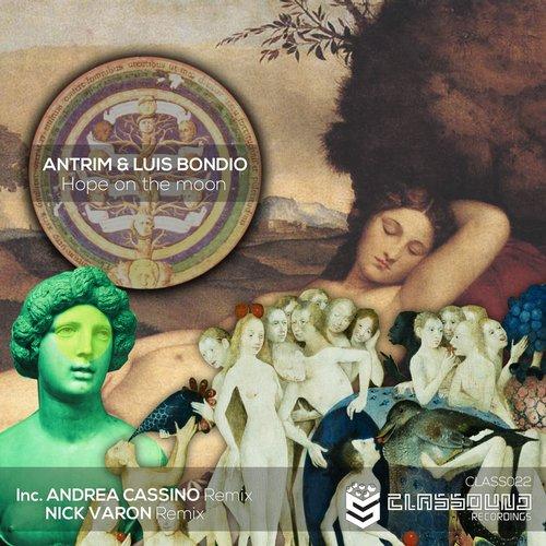 Antrim & Luis Bondio - Hope On The Moon