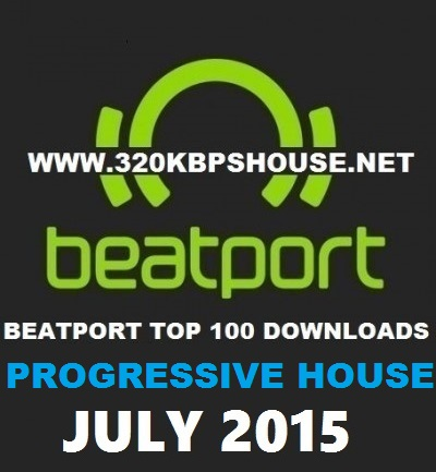 Beatport-Top-100-PROGRESSIVE HOUSE-July-2015