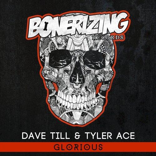 Dave Till & Tyler Ace - Glorious (Original Mix)