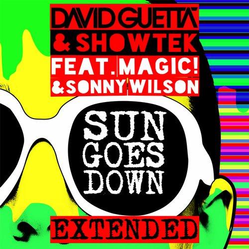 David Guetta, Showtek - Sun Goes Down feat. Magic! & Sonny Wilson (Extended)
