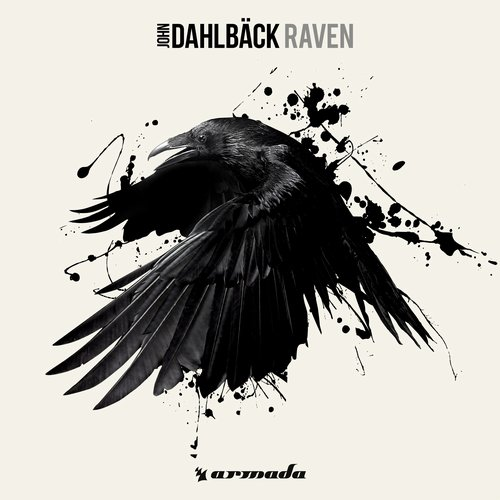 John Dahlback - Raven (Original Mix)