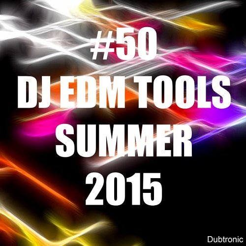 VA - 50 DJ EDM Tools Summer 2015