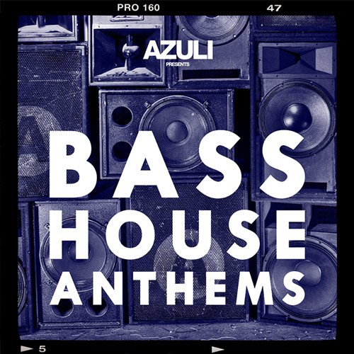 VA - Azuli Presents Bass House Anthems (2015)