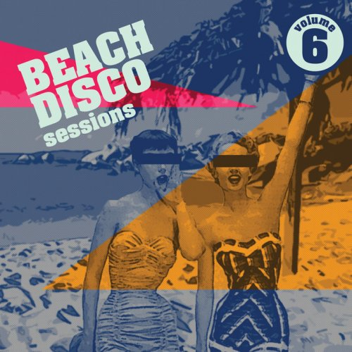 VA - Beach Disco Sessions Vol 6 (2015)