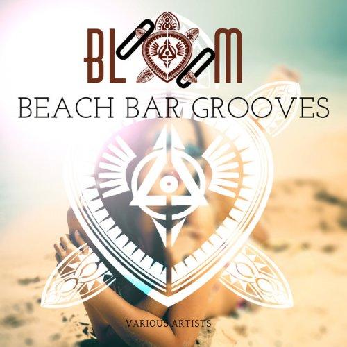 VA - Bloom Beach Bar Grooves (2015)