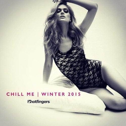 VA - Chill Me Winter (2015)