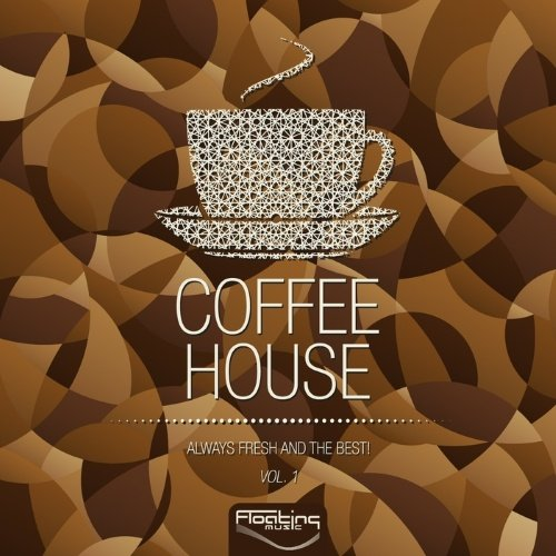 VA - Coffee House Always Fresh & The Best Vol 1 (2015)
