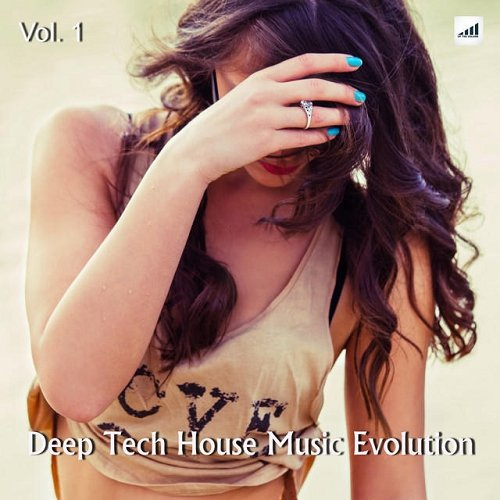 VA - Deep Tech House Music Evolution Vol 1 (2015)