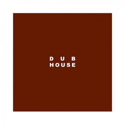 VA - Dub House (2015)