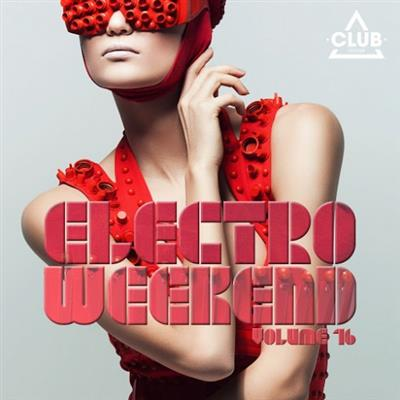 VA - Electro Weekend Vol 16 (2015)