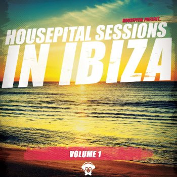 VA - Housepital Sessions In Ibiza Vol 1