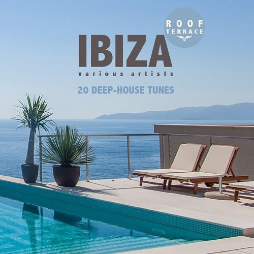 VA - IBIZA Roof Terrace 20 Deep-House Tunes (2015)