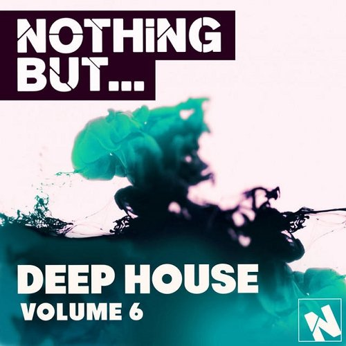 VA - Nothing But - Deep House Vol 6 (2015)