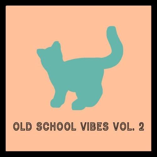 VA - Old School Vibes, Vol. 2 (2015)