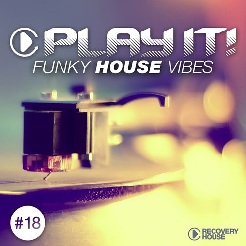 Va play it funky house vibes vol 18 2015 for Best funky house tracks ever