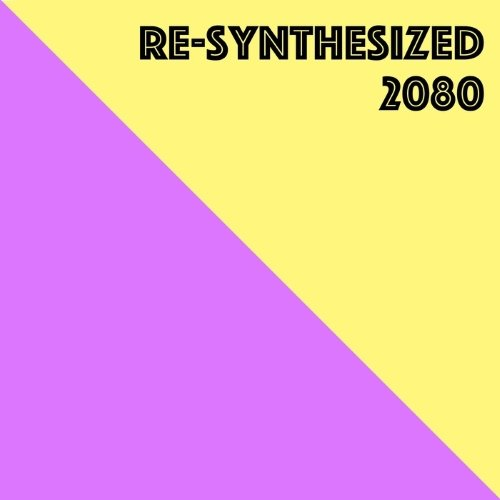 VA - Re-Synthesized 2080