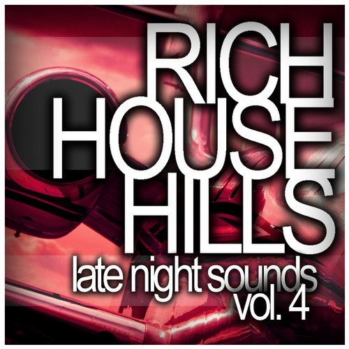 VA - Rich House Hills Vol 4 Late Night Sounds(2015)