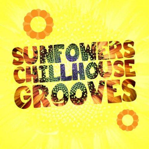 VA - Sunfowers Chillhouse Grooves (2015)