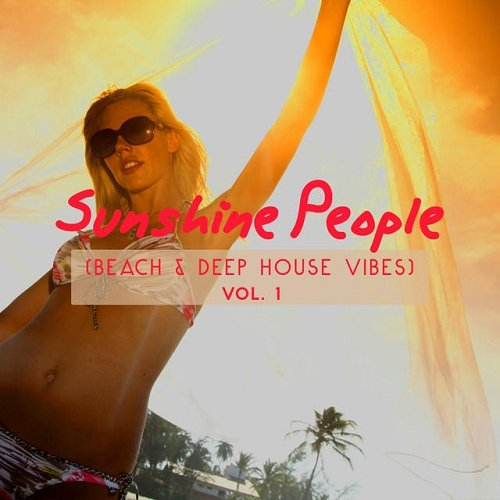 VA - Sunshine People Beach and Deep House Vibes Vol 1 (2015)