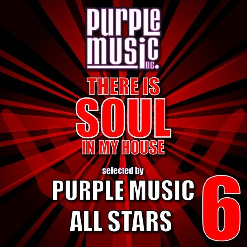 VA - There Is Soul in My House - Purple Music All-Stars 6 (2015)