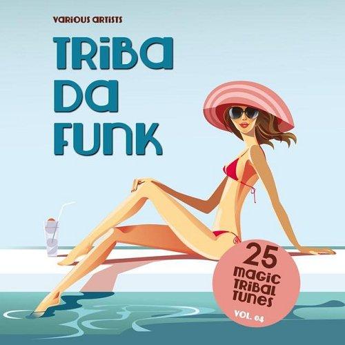 VA - Triba Da Funk Vol 04 25 Magic Tribal Tunes (2015)