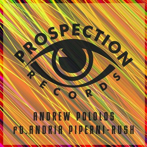 Andrew Pololos & Andria Piperni - Rush (Original Mix)