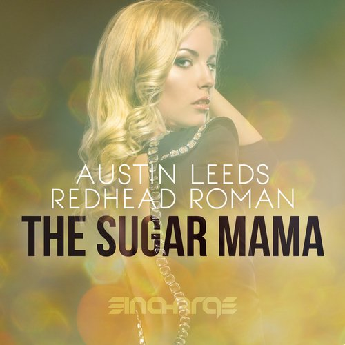 Austin Leeds & Redhead Roman - The Sugar Mama (Original Mix)