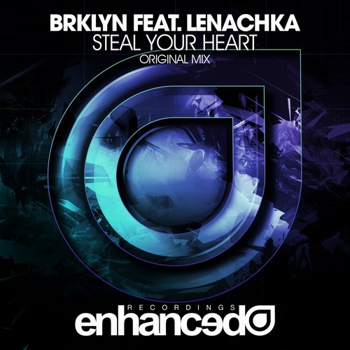 BRKLYN feat. Lenachka - Steal Your Heart (Original Mix)