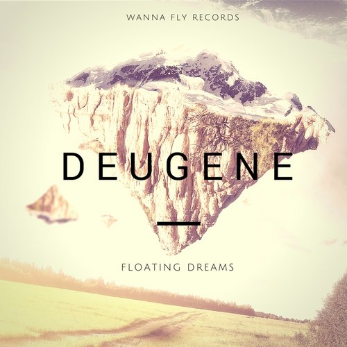 Deugene - Floating Dreams (Original Mix)