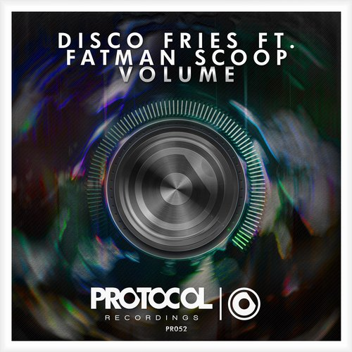 Disco Fries ft. Fatman Scoop - Volume (Original Mix)