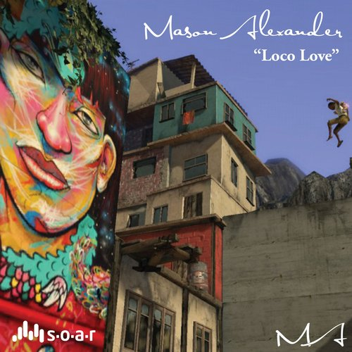 Mason Alexander - Loco Love (Original Mix)