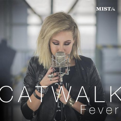 Mista - Catwalk Fever (Michael Burian & Jean Luc Remix)