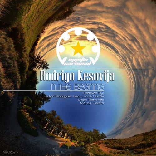 Rodrigo Kesovija - In The Begining