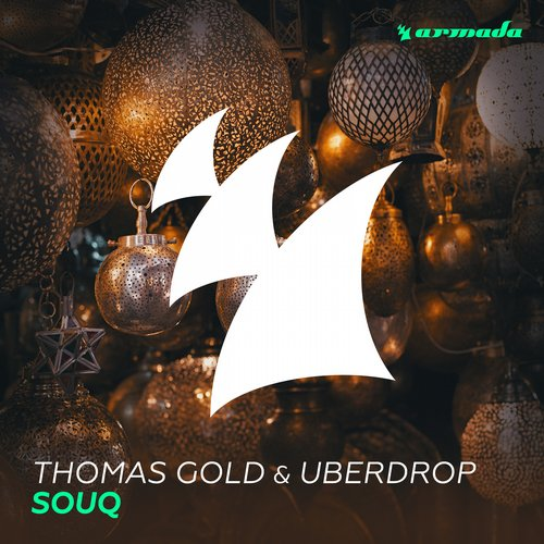Thomas Gold & Uberdrop - Souq (Original Mix)