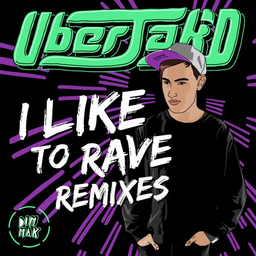Uberjak'd - I Like To Rave