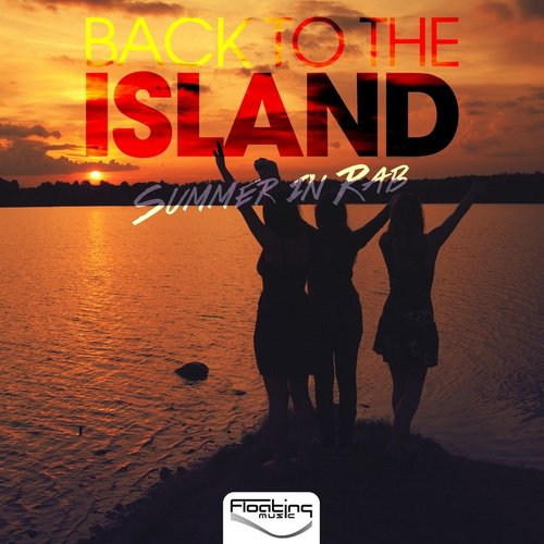 VA - Back To The Island (Summer In Rab) (2015)