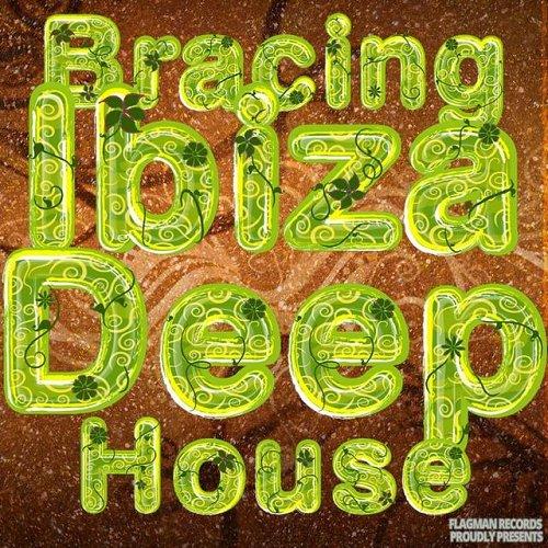 VA - Bracing Ibiza Deep House (2015)