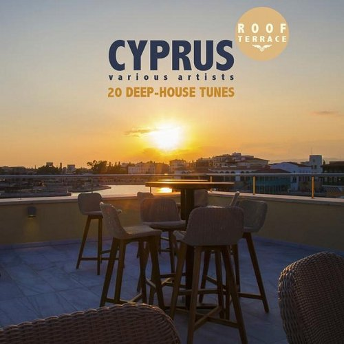 VA - CYPRUS Roof Terrace 20 Deep-House Tunes (2015)