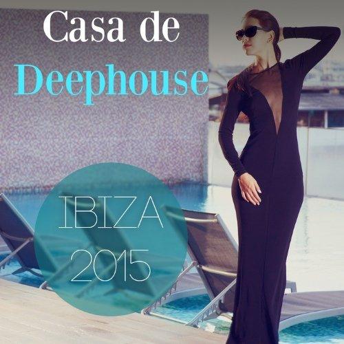 VA - Casa de Deephouse - Ibiza 2015