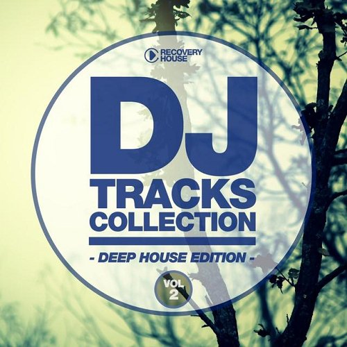 VA - DJ Tracks Collection - Deep House Edition Vol 2 (2015)