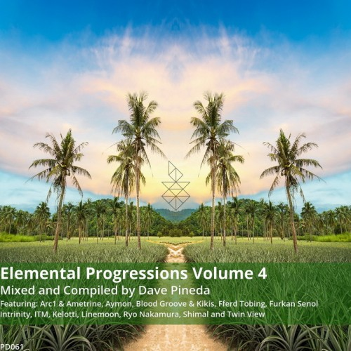 VA - Elemental Progressions Vol. 4 (Compiled & Mixed by Dave Pineda) (2015)