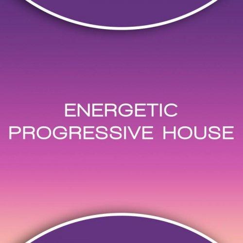 VA - Energetic Progressive House (2015)