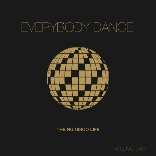 VA - Everybody Dance Vol 2 (Nu Disco Compilation) (2015)