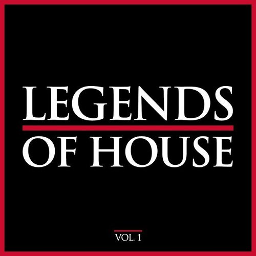 VA - Legends of House Vol 1 (2015)