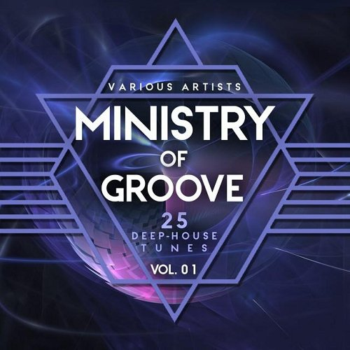 VA - Ministry of Groove Vol 1 25 Deep-House Tunes (2015)