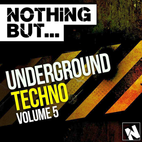 VA - Nothing But... Underground Techno, Vol. 5 (2015)