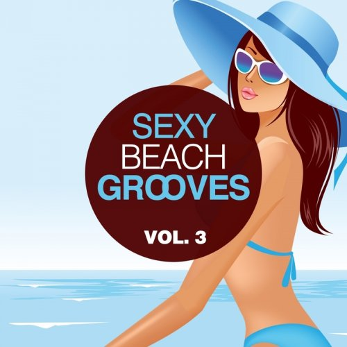 VA - Sexy Beach Grooves, Vol. 3 (2015)
